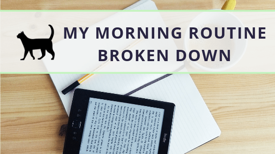 My Morning Routine: a tool for focus, success and growth