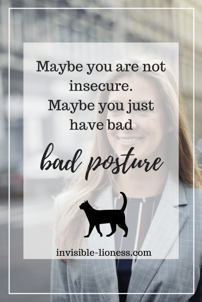 Did you know that posture correction can actually help with insecurity? If you are interested in improving your posture or your confidence, read my article about the connection between the two. And maybe join me in my 30 day posture challenge!