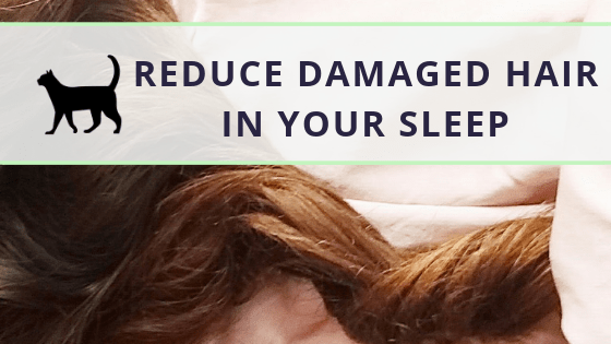 Damaged hair: a simple way to prevent it while sleeping