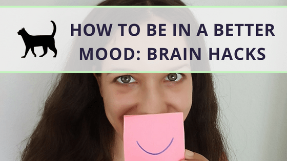 How to be in a better mood: 4 brain hacks