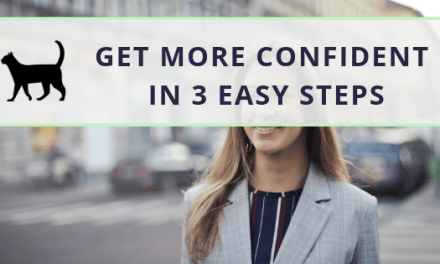 How to build confidence in 3 straightforward steps