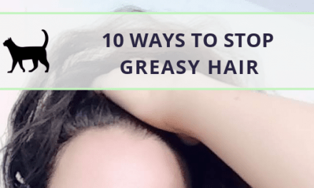 10 ways to stop your hair from getting oily so quickly