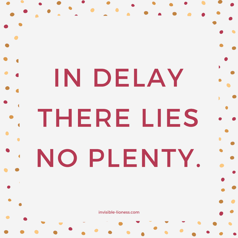 "8 procrastination quotes: ""In delay, there lies no plenty."""