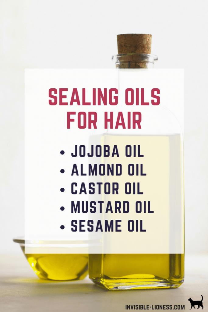 A list of sealing oils for hair care: jojoba oil, almond oil, castor oil, mustard oil, and sesame oil.
