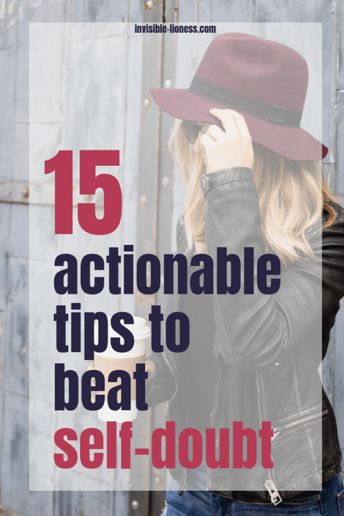 Are you looking for tips to help you overcome self-doubt? Then this is exactly what you need! These 15 tips give you actionable advice to help you conquer self-doubt.