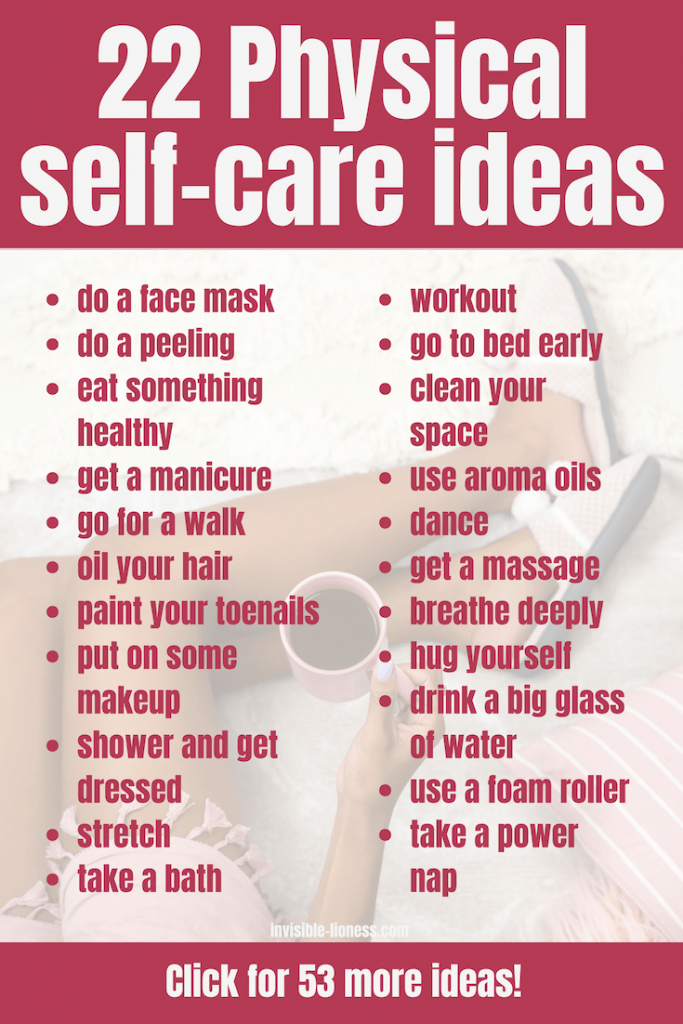 Spice up your self-care routine with these 22 physical self-care ideas!