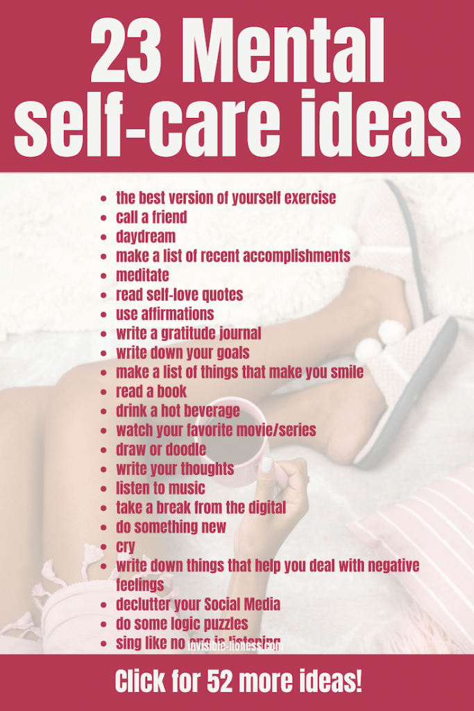 Working on your mental health with some self-care? Then you might want to check out these 23 mental self-care ideas!