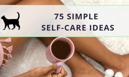 75 simple self-care ideas for a happy, balanced life