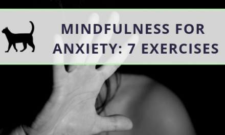 Mindfulness for anxiety: 7 helpful exercises