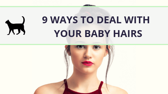 Baby hairs or flyaways: What they are and how to tame them