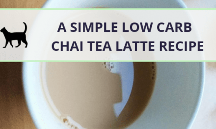 Quick and easy low carb Chai Tea Latte recipe