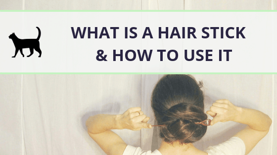 What is a hair stick & how to use it