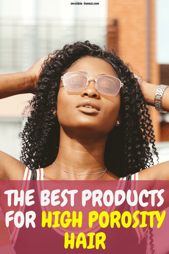 Got high porosity hair and need some help finding the right high porosity hair products? Get some helpful tips and product suggestions here!