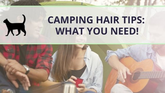 Camping hair: Tips for the right hair care while camping