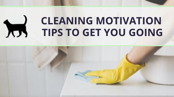 How to find cleaning motivation: 11 tips