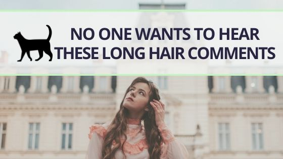 9 things people with long hair don't want to be told anymore