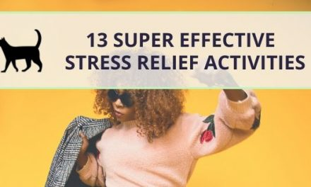 13 super effective stress relief activities (no gadgets)